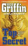 Top Secret, W. E. B. Griffin and William E. Butterworth IV, 141047142X