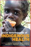 Social Determinants of Indigenous Health, , 174175142X
