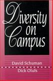 Diversity on Campus, Schuman, David and Olufs, Dick, 0024081426