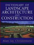 Dictionary of Landscape Architecture and Construction, Christensen, Alan, 0071441425