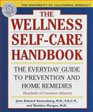 Wellness Self-Care Handbook, John E. Swartzberg and Sheldon Margen, 0929661427