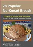 28 Popular No-Knead Breads, Steve Gamelin, 149547142X
