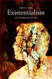 Existentialism : An Introduction, Aho, Kevin, 0745651429