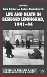 Life and Death in Besieged Leningrad, 1941-44, , 1403901422