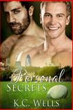 Personal Secrets, K. C. Wells, 1495461424