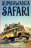 Sumbawanga Safari, Betty Kilgour, 1550591428