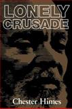 Lonely Crusade, Chester B. Himes, 1560251425