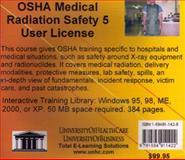 OSHA Medical Radiation Safety, 5 Users, Farb, Daniel and Gordon, Bruce, 1594911428
