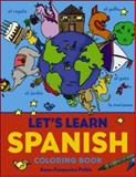 Let's Learn Spanish Coloring Book, Anne-Francoise Pattis, 0071421424