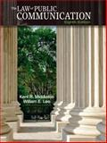 The Law of Public Communication, Middleton and Middleton, Kent R., 020578142X