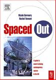 Spaced Out : A Guide to Best Contemporary Urban Spaces in the UK, Garmory, Nicola and Tennant, Rachel, 0750661429