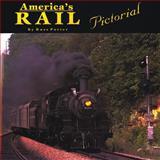 America's Rail Pictorial, Porter, Russ, 0911581421