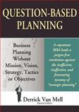 Question-Based Planning, Van Mell, Derrick, 0977091422