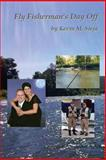Fly Fisherman's Day Off, Kevin Sieja, 1478311428
