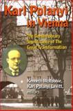 Karl Polanyi in Vienna, Kenneth McRobbie and Kari Polanyi-Levitt, 1551641429
