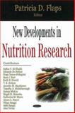 New Developments in Nutrition Research, Flaps, Patricia D., 1600211429