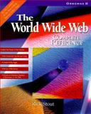 The World Wide Web Complete Reference, Stout, Rick, 0078821428