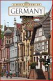 A Brief History of Germany, Coy, Jason P., 0816081425