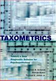 Taxometrics : Toward a New Diagnostic Scheme for Psychopathology, Schmidt, Norman B. and Kotov, Roman, 1591471427