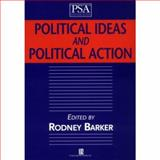 Political Ideas and Political Action, , 0631221425