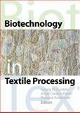 Biotechnology in Textile Processing, Ryszard Kozlowski, Georg M. Guebitz, Artur Cavaco-Paulo, 1560221429