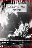 U.S. Navy at War, 1941-1945, U. S. Government Staff, 1931641420