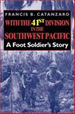 With the 41st Division in the Southwest Pacific : A Foot Soldier's Story, Catanzaro, Francis Bernard, 0253341426