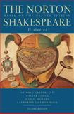 The Norton Shakespeare : Histories, Shakespeare, William, 0393931420