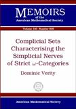 Complicial Sets Characterising the Simplical Nerves of Strict [Omega]-Categories, Dominic Verity, 0821841424