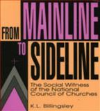 From Mainline to Sideline, K. L. Billingsley, 0896331423
