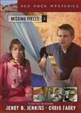 Missing Pieces, Jerry B. Jenkins and Chris Fabry, 1414301421