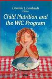 Child Nutrition and the WIC Program, Lombardi, Dominic J., 1612091423