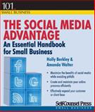 The Social Media Advantage, Holly Berkley and Amanda Walter, 1770401423