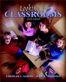 Looking in Classrooms, Good, Thomas L. and Brophy, Jere E., 0205361420