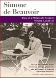 Diary of a Philosophy Student : Volume 1, 1926-27, Simone de Beauvoir, 0252031423