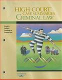 High Court Case Summaries on Criminal Law, Keyed to Kadish, 8th Edition, West, 0314191429