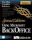 Special Edition Using Microsoft BackOffice, Benage, Don and Sullivan, G. A., 0789711427