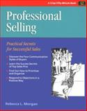 Professional Selling : Practical Secrets for Successful Sales, Axzo Press, 0931961424