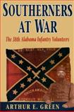 Southerners at War, Arthur E. Green, 1572491426