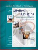Student Workbook to Accompany Medical Assisting : Administrative and Clinical Procedures with Anatomy and Physiology, Booth, Kathryn A. and Whicker, Leesa, 0073211427