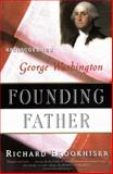Founding Father, Richard Brookhiser, 0684831422
