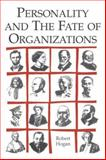Personality and the Fate of Organizations, Hogan, Robert, 0805841423