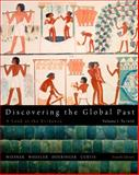 Discovering the Global Past, Wiesner-Hanks, Merry E. and Wheeler, William Bruce, 1111341427