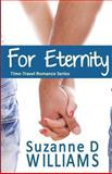 For Eternity, Suzanne Williams, 1490381422