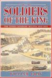 Soldiers of the King, William Gray, 1550461427