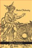 Saint Nobody, Lemmon, Amy, 1597091421