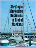 Strategic Marketing Decisions in Global Markets, Lowe, Robin and Doole, Isobel, 184480142X