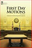 First-Day Motions, Third Edition : A Practical Guide to the Critical First Days of a Bankruptcy Case, Newmark, Victoria A. and Seidl, Michael A., 1937651428