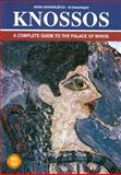 Knossos - A Complete Guide to the Palace of Minos, Michailidou, Anna, 960213142X