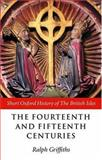 The Fourteenth and Fifteenth Centuries, , 0198731426